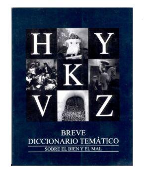 Hugo Diego, Breve Diccionario del bien y el mal